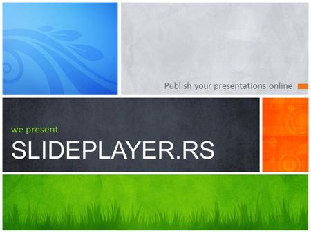 Publish your presentations online we present SLIDEPLAYER.RS.